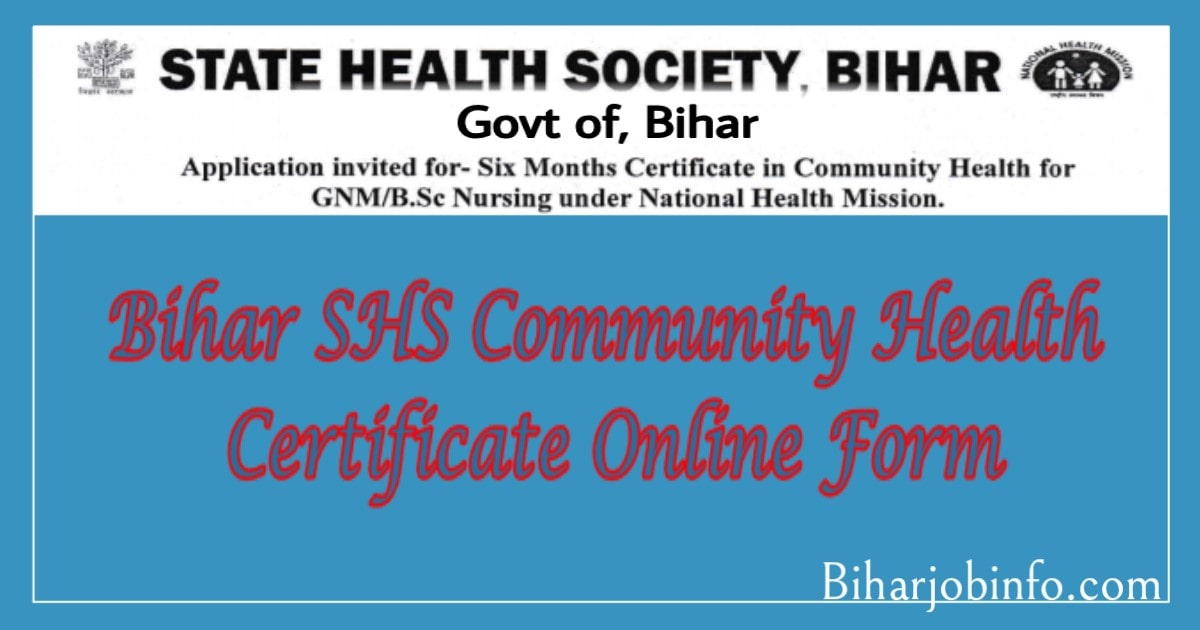 Bihar SHS Community Health Certificate Online Form
