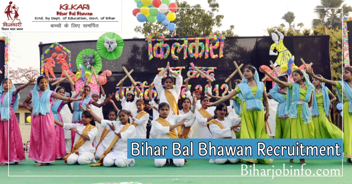 Kilkari Bihar Bal Bhawan Recruitment