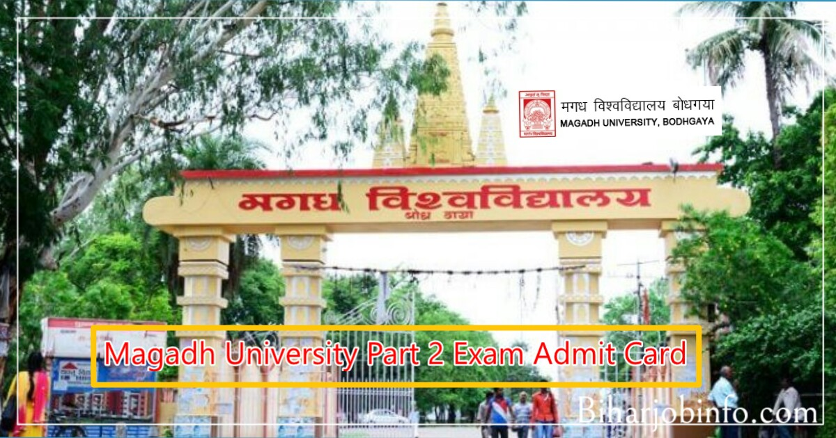 Magadh University Part 2 Exam Admit Card